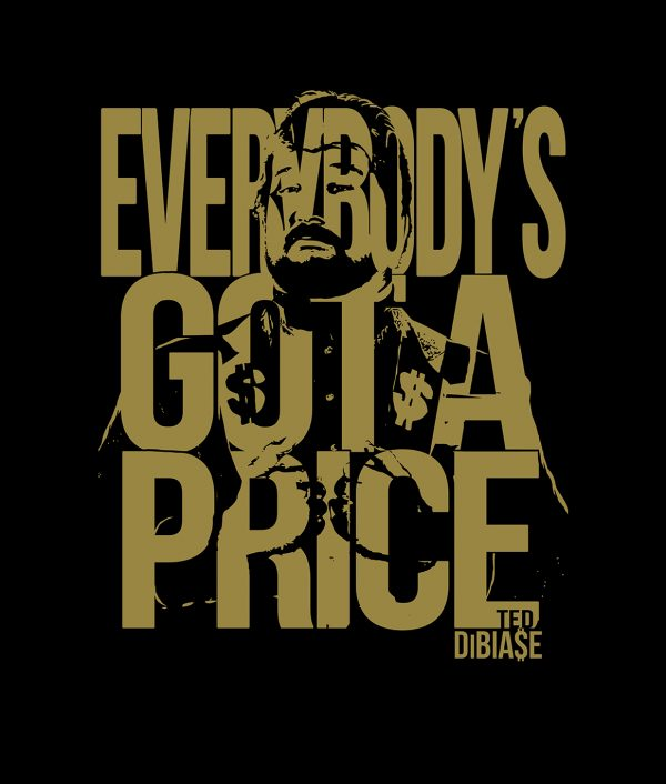Ted DiBiase - Everybody's Got A Price T-Shirt